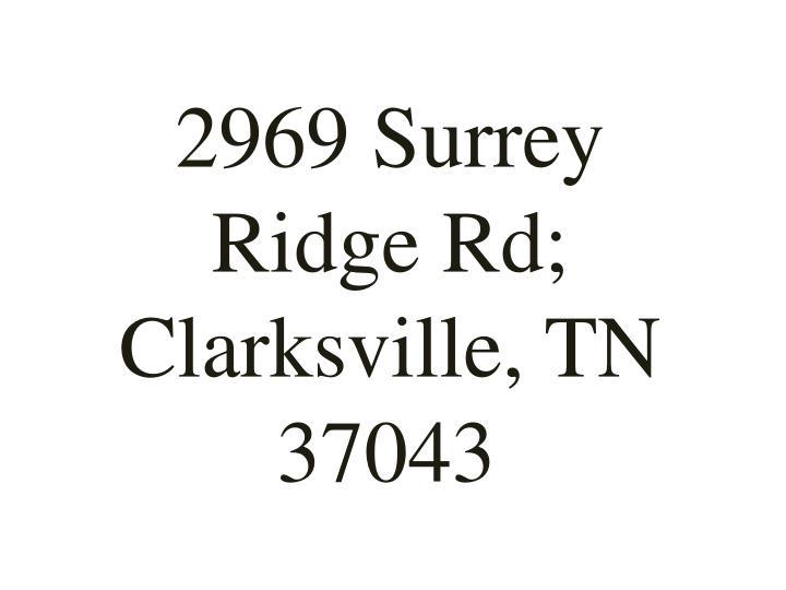 2969 Surrey Ridge Rd; Clarksville, TN