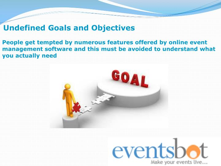 Undefined Goals and Objectives