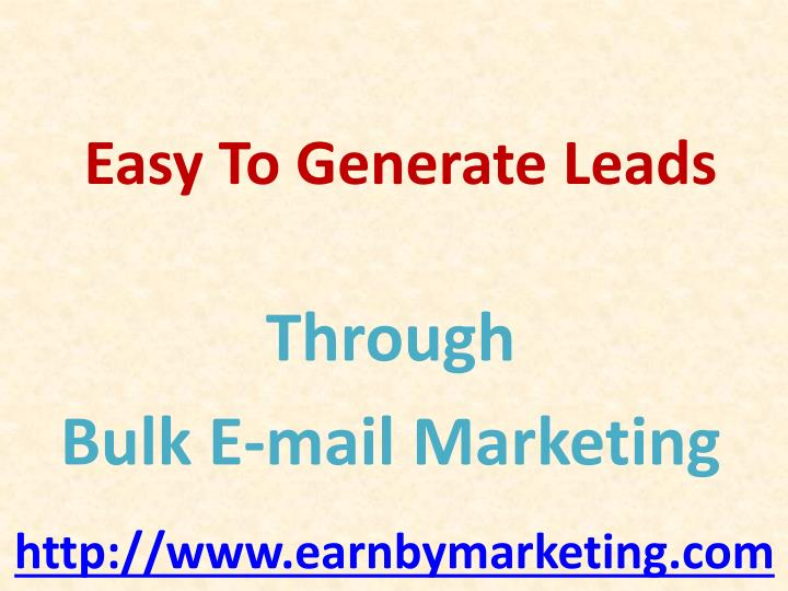 Easy to generate leads