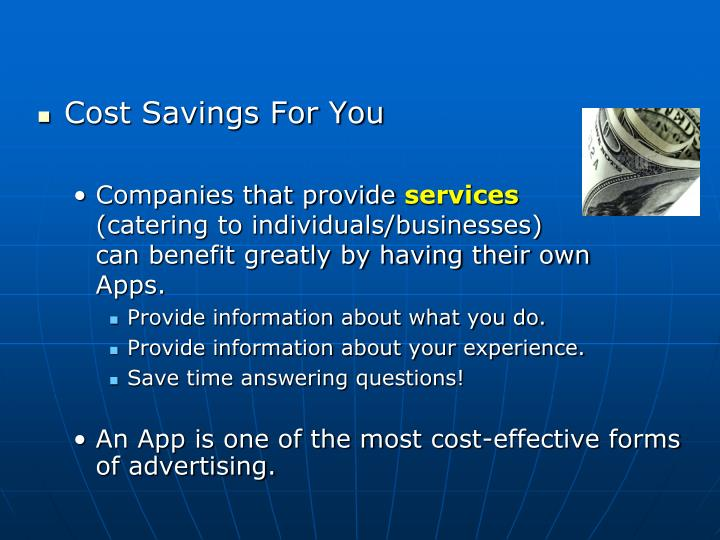 Cost Savings For You