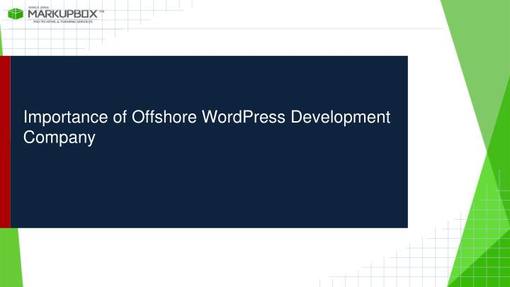 Importance of offshore wordpress development company