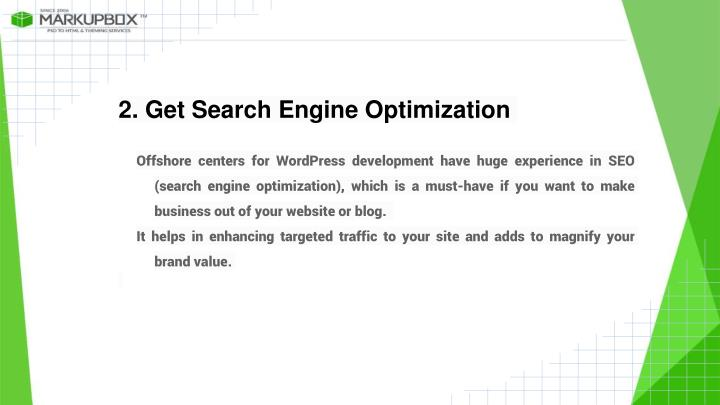 2. Get Search Engine Optimization