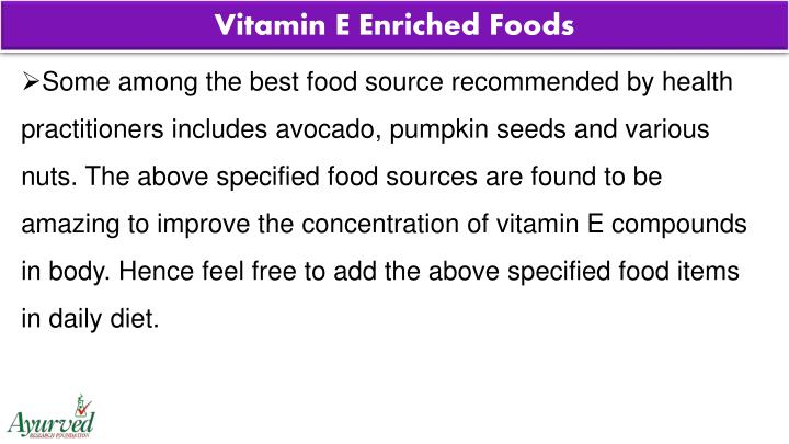 Vitamin E Enriched Foods