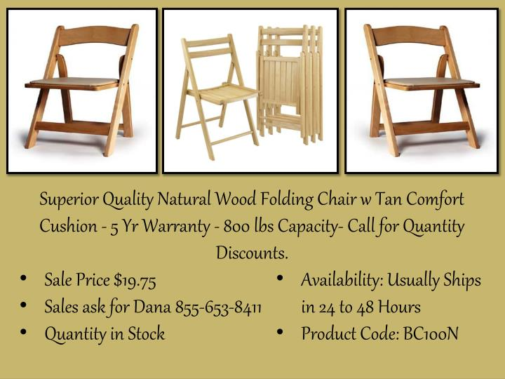 Superior Quality Natural Wood Folding Chair w Tan Comfort Cushion - 5 Yr Warranty - 800 lbs Capacity...
