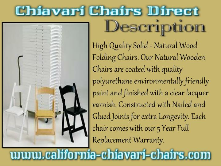 High Quality Solid - Natural Wood Folding Chairs. Our Natural Wooden Chairs are coated with quality ...