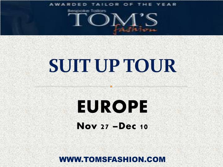 Suit up tour