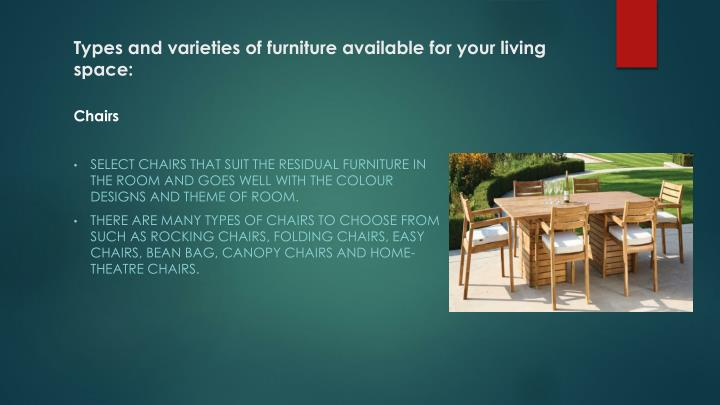Types and varieties of furniture available for your living space