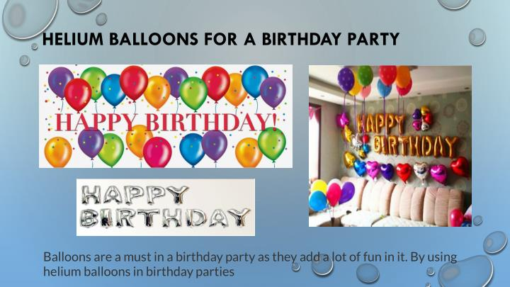 Helium Balloons For A Birthday