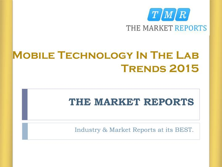 Mobile Technology In The Lab Trends 2015