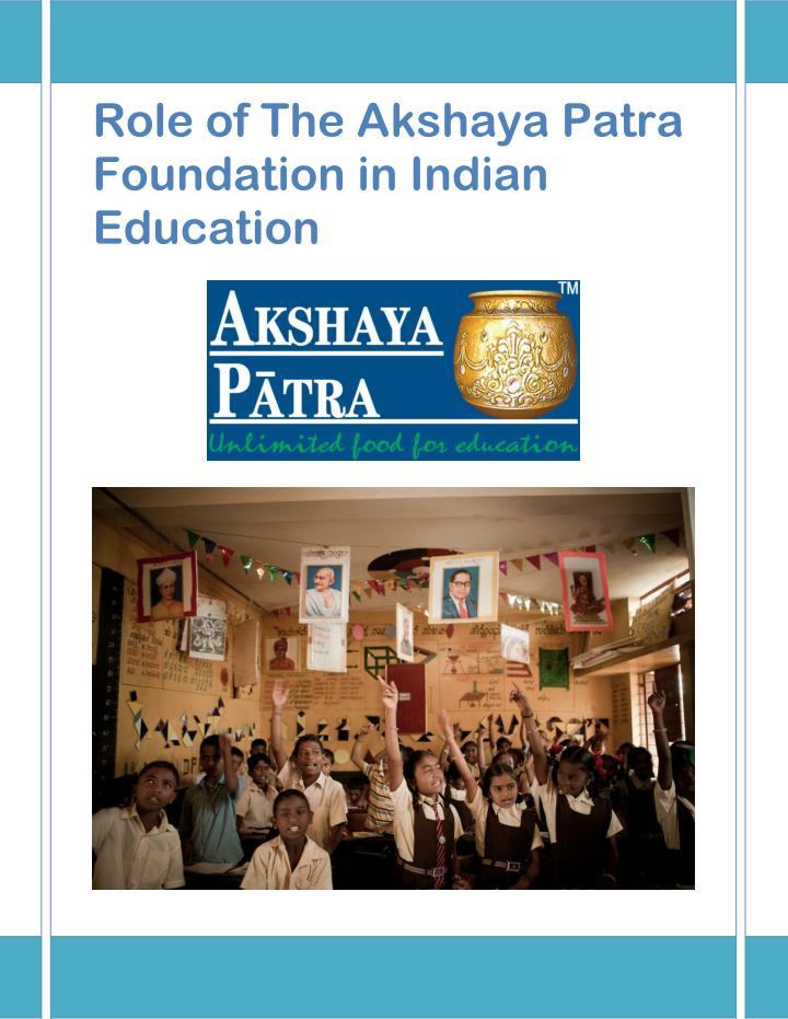 Role of The Akshaya Patra