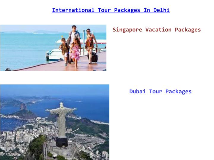 International Tour Packages In Delhi