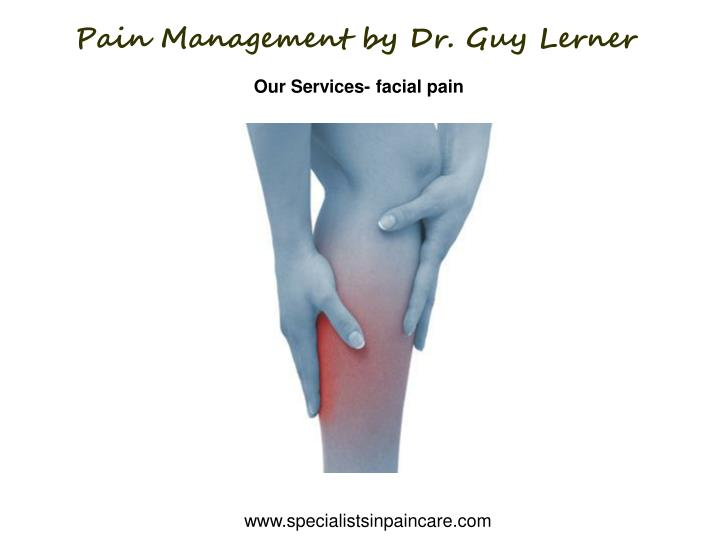 Pain Management by Dr. Guy Lerner