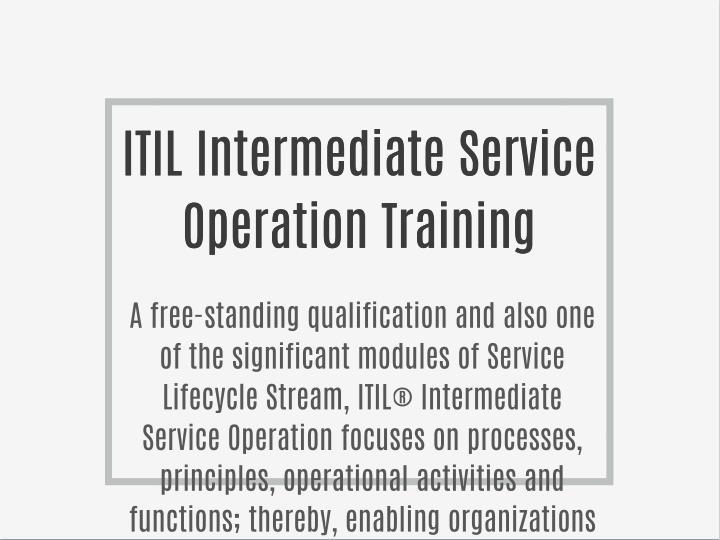 ITIL Intermediate Service