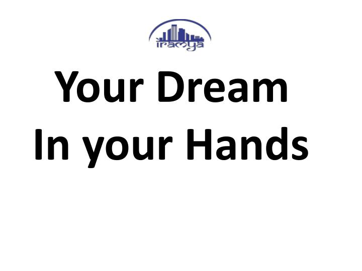 Your Dream In your Hands