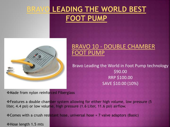 Bravo leading the world best foot pump