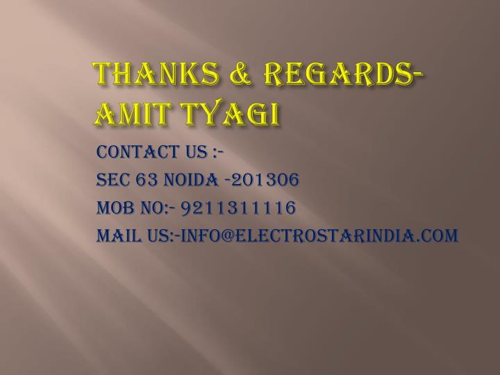 THANKS & REGARDS-