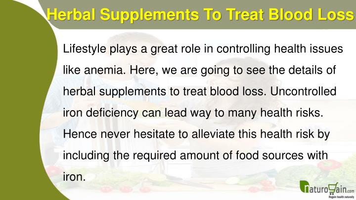 Herbal supplements to treat blood loss