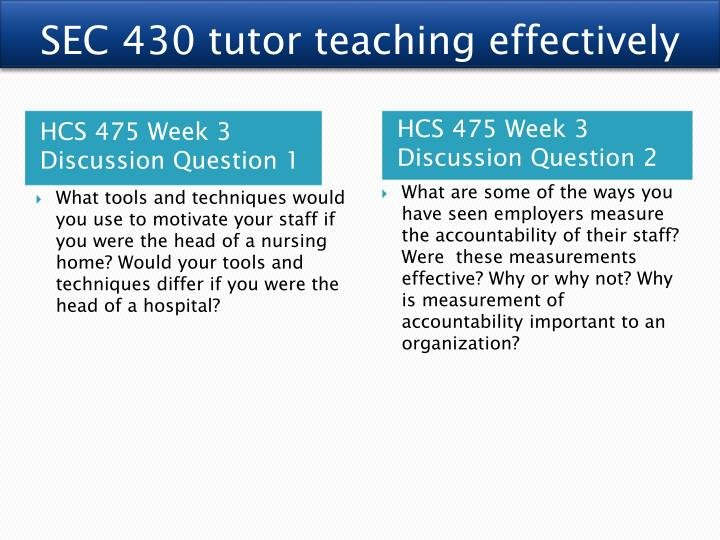 UOP HCS 475 HCS/475 HCS475 WEEK 4 INDIVIDUAL ASSIGNMENT THE IMPORTANCE OF ACCOUNTABILITY PAPER