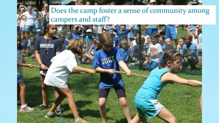 Does the camp foster a sense of community among
