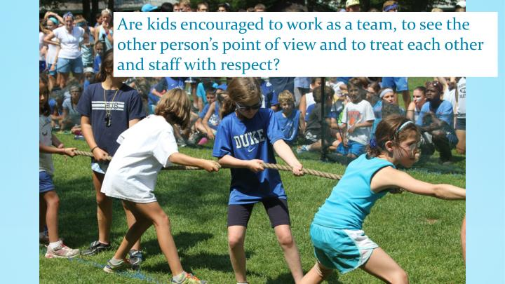 Are kids encouraged to work as a team, to see the