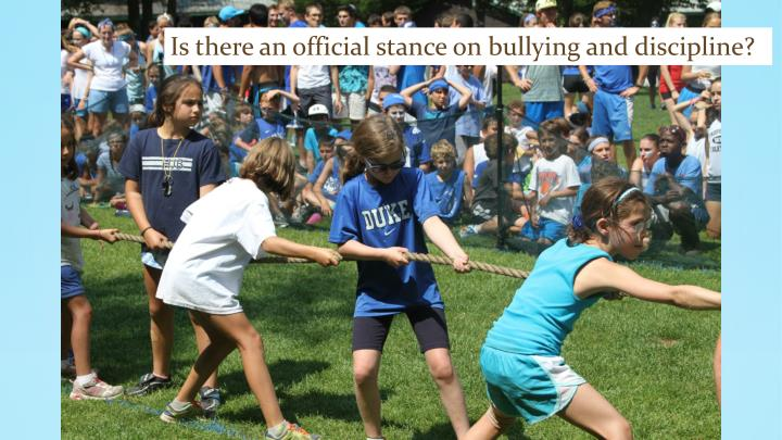 Is there an official stance on bullying and discipline?