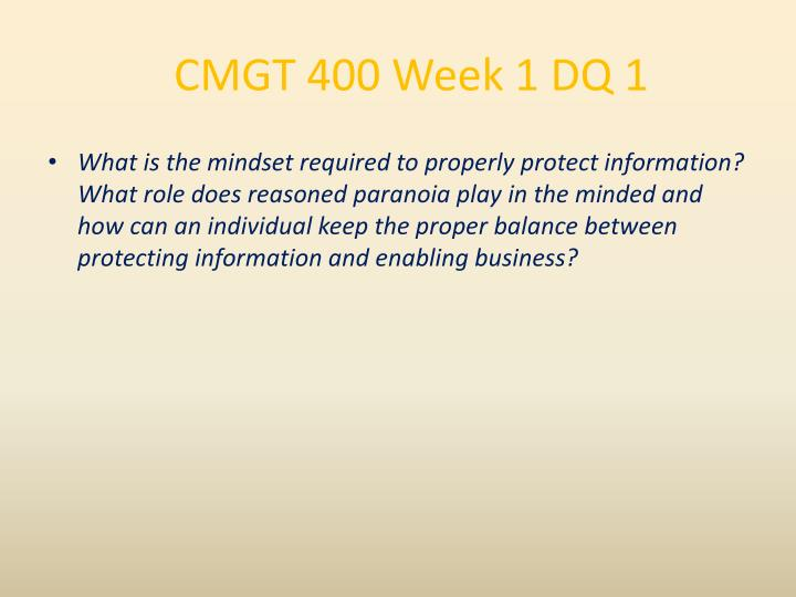 CMGT 400 Week 1 DQ 1