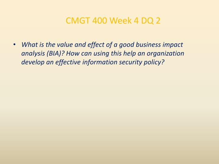 CMGT 400 Week 4 DQ 2