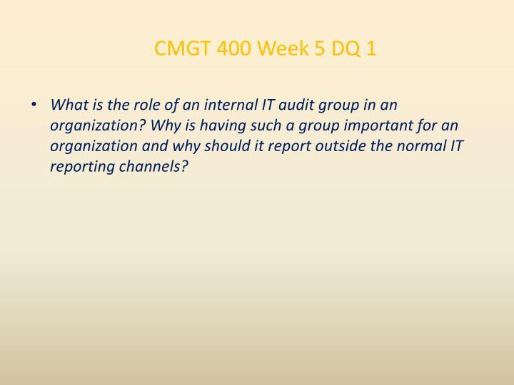 CMGT 400 Week 5 DQ 1