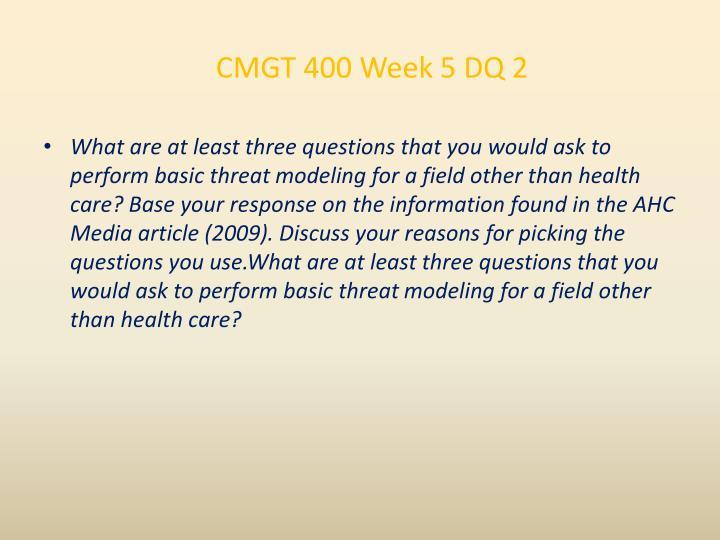 CMGT 400 Week 5 DQ 2