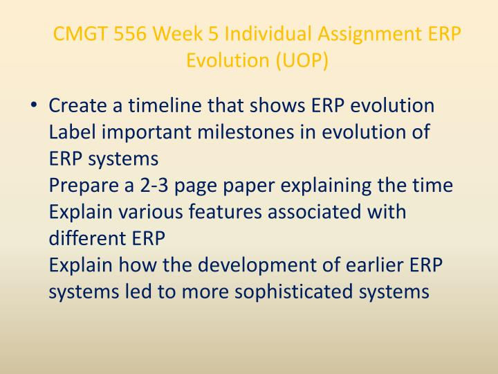 CMGT 556 Week 5 Individual Assignment ERP Evolution (UOP)