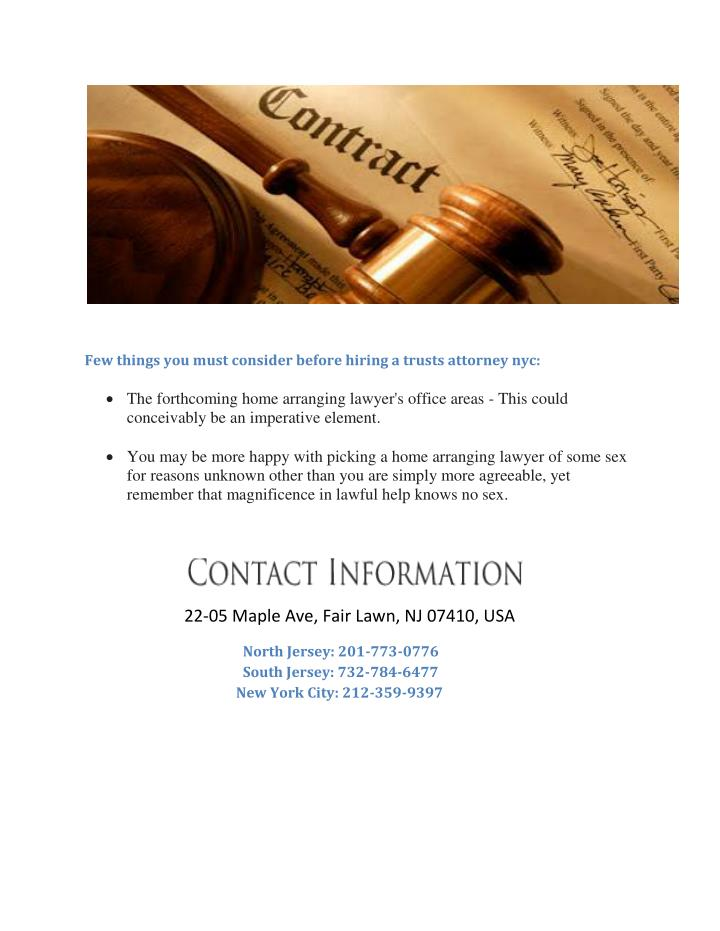 Few things you must consider before hiring a trusts attorney nyc: