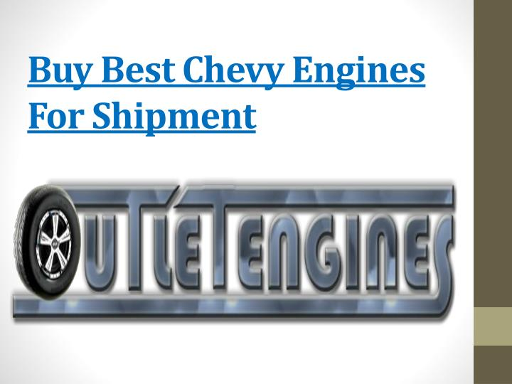 Buy best chevy engines for shipment