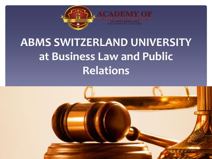 Abms switzerland university at business law and public relations