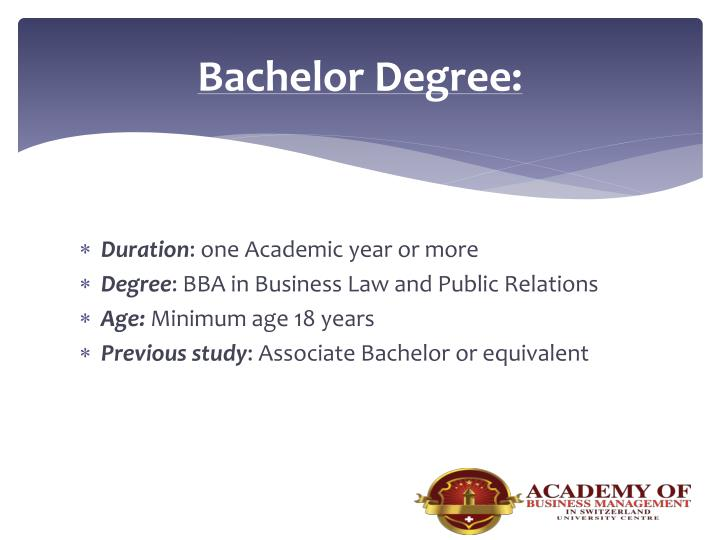 Bachelor Degree: