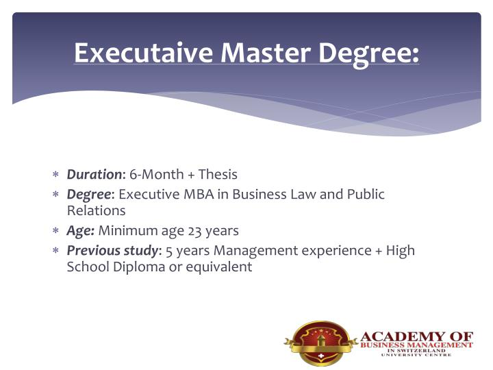Executaive Master Degree: