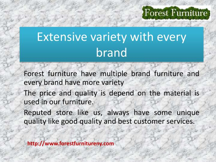 Extensive variety with every brand