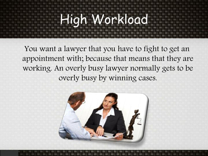 High Workload