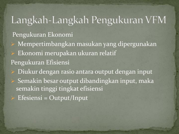 Langkah-Langkah Pengukuran VFM