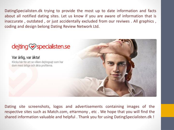 DatingSpecialisten.dk trying to provide the most up to date information and facts about all notified...