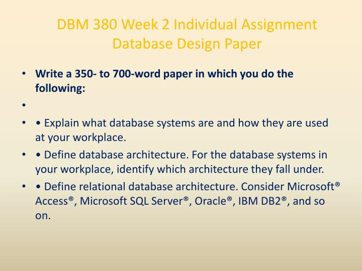 DBM 380 Week 2 Individual Assignment Database Design Paper