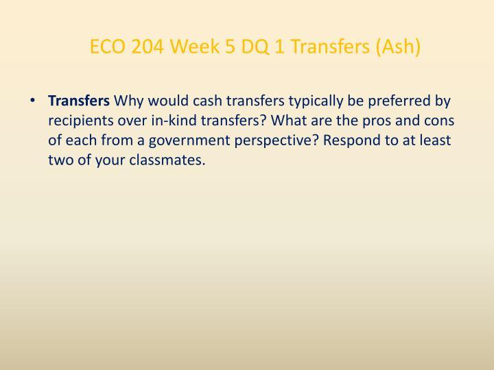 ECO 204 Week 5 DQ 1 Transfers (Ash)