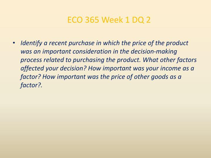ECO 365 Week 1 DQ 2