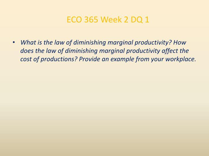 ECO 365 Week 2 DQ 1