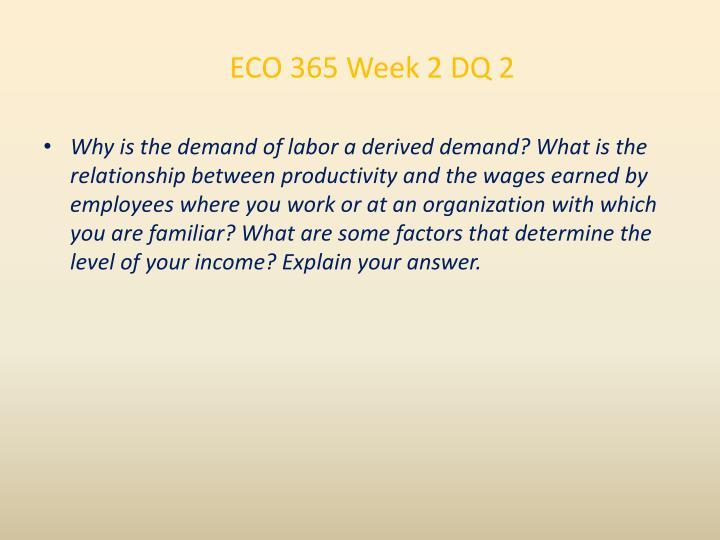 ECO 365 Week 2 DQ 2