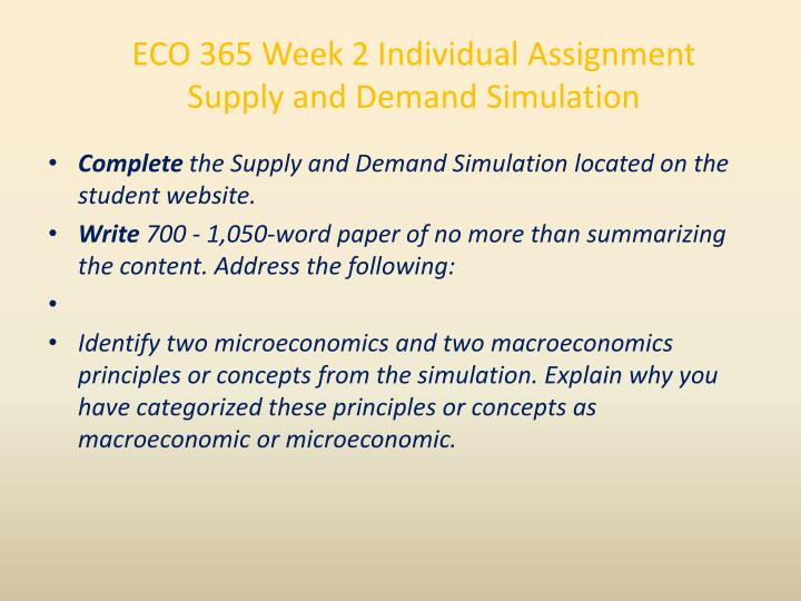 ECO 365 Week 2 Individual Assignment Supply and Demand Simulation