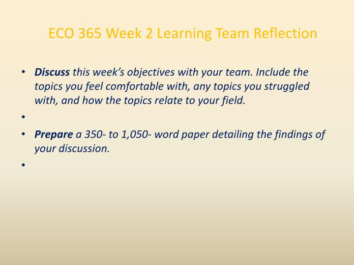 ECO 365 Week 2 Learning Team Reflection