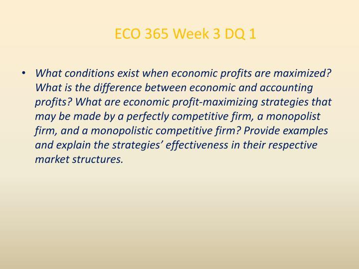 ECO 365 Week 3 DQ 1