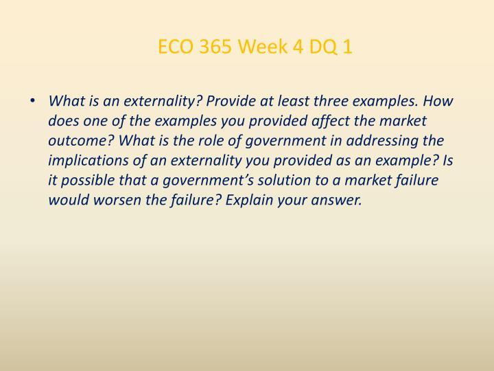 ECO 365 Week 4 DQ 1