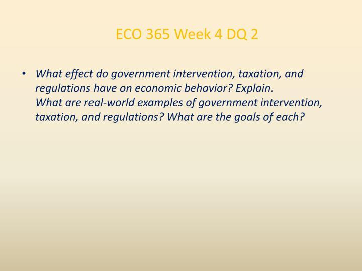 ECO 365 Week 4 DQ 2