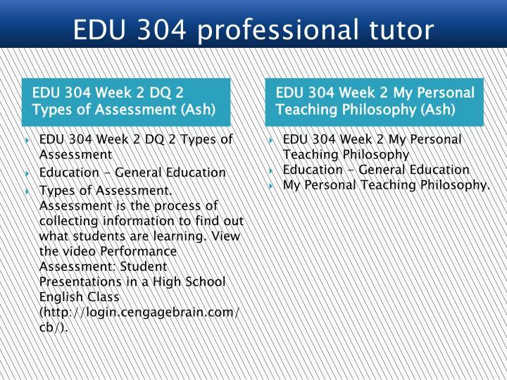 EDU 304 professional tutor